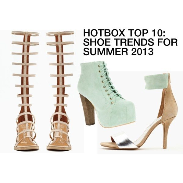HOTBOX TOP 10: SHOE TRENDS SUMMER 2013